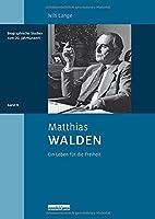 Matthias Walden: Ein Leben fuer die Freiheit