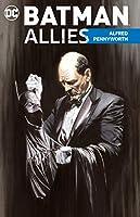Batman Allies: Alfred Pennyworth
