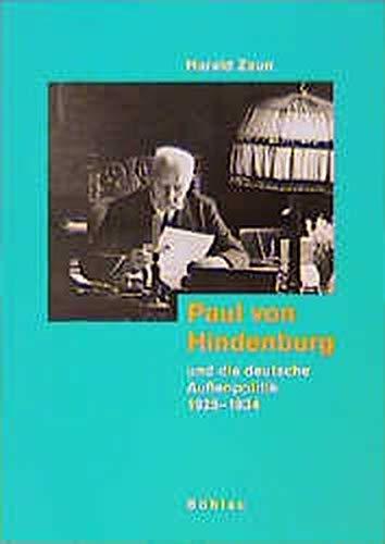 Paul von Hindenburg und die deutsche Außenpolitik 1925-1934