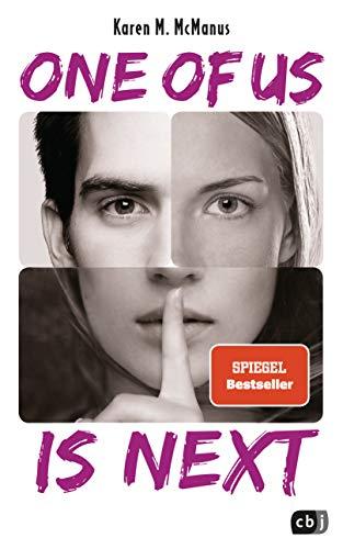 ONE OF US IS NEXT: Die Fortsetzung des SPIEGEL-Bestsellers ONE OF US IS LYING (Die ONE OF US IS LYING-Reihe, Band 2)