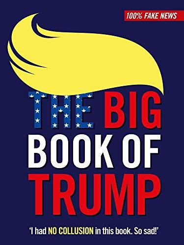 The Big Book of Trump: