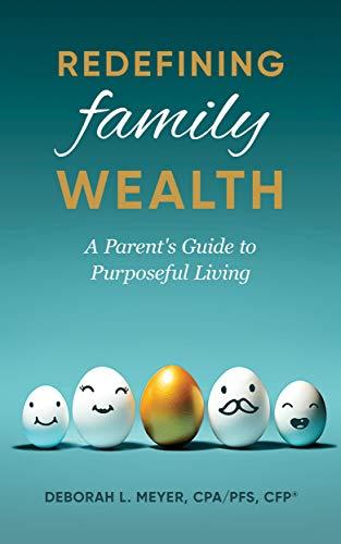 Redefining Family Wealth by Meyer, Deborah L. ebook deal