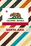 California Republic SANTA ANA: 6x9 inch 100 pages lined journal / notebook