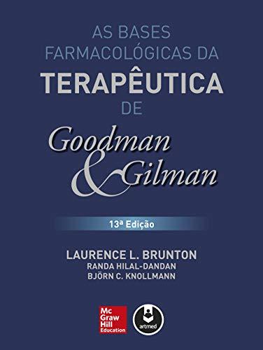 As Bases Farmacológicas da Terapêutica de Goodman e Gilman (Portuguese Edition)
