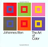 The Art of Color: The Subjective Experience and Objective Rationale of Color