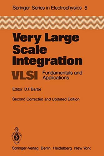 Very Large Scale Integration (VLSI): Fundamentals and Applications (Springer Series in Electronics and Photonics) (Springer Series in Electronics and Photonics (5), Band 5)