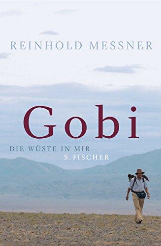 Gobi: Die Wüste in mir (German Edition)