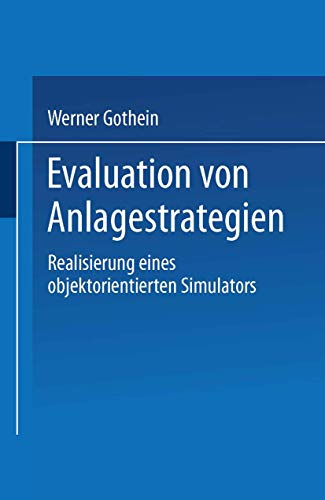 Evaluation von Anlagestrategien: Realisierung eines objektorientierten Simulators