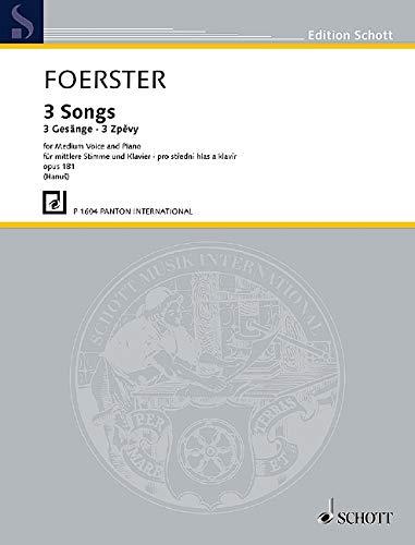 3 Songs: op. 181. mittlere Singstimme und Klavier. (Edition Schott)