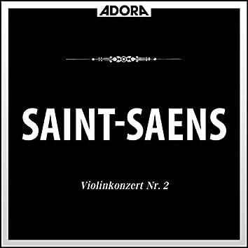 Saint-Saëns: Violinkonzert No. 2, Op. 28