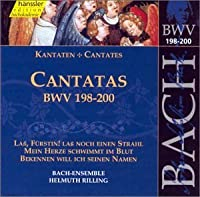 J. S. Bach: Sacred Cantatas, BWV 198-200 (2000-07-25)