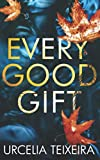 EVERY GOOD GIFT: A Contemporary Christian Mystery and Suspense Novel (A Turtle Cove Novel)
