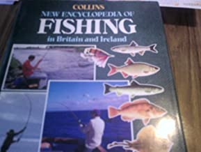 Collins New Encyclopedia of Fishing in Britain and Ireland