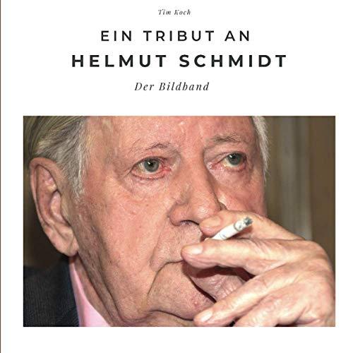 Ein Tribut an Helmut Schmidt: Der Bildband: Der Bildband. Sonderausgabe, verfügbar nur bei Amazon