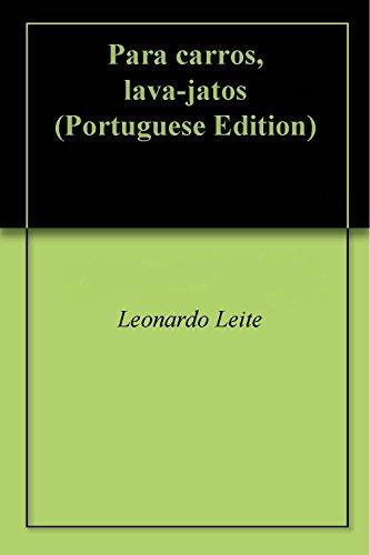 Para carros, lava-jatos (Portuguese Edition)