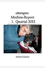 oterapro Medienreport 1. Quartal 2013 Taschenbuch