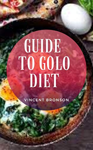 Guide to Golo Diet (English Edition)