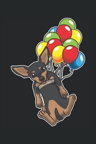 Zwergpinscher mit bunten Luftballons: Notizbuch LINIERT | Eine lustige Kladde für Hundeliebhaber und Rehrattler Hundebesitzer