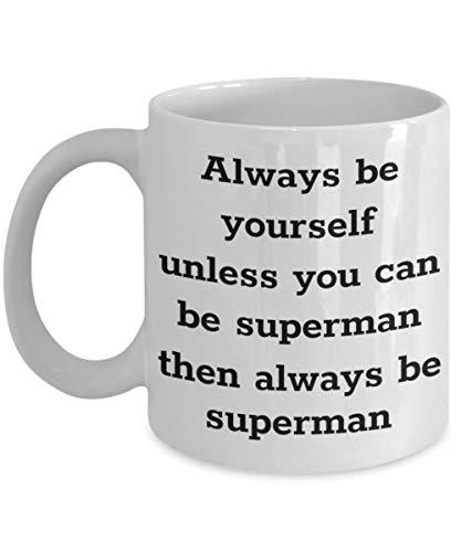 Divertida taza de Zak Superman, siempre sé tú mismo, idea de regalo para Marvel, niño, hombre, mujer, hijo, papá, pop, cómico, amigo, compañero de trabajo, robin, marvel, liga de la justicia, mujer, a