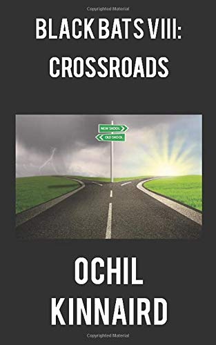 Black Bats VIII: Crossroads