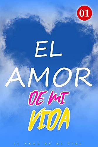El Amor De Mi Vida de Mano Book