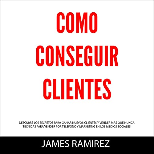 『Cómo conseguir clientes [How to Get Clients]』のカバーアート