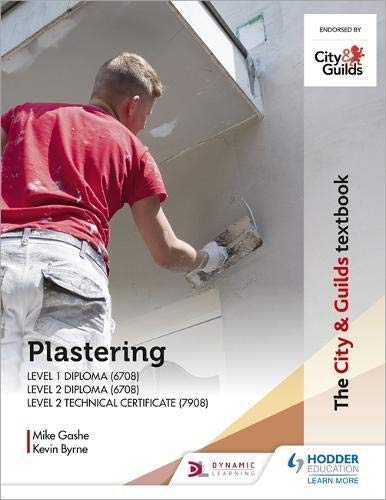 The City & Guilds Textbook: Plastering for Levels 1 and 2 (English Edition)
