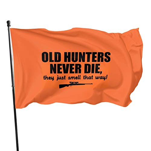 Generic Bannière de drapeaux Old Hunters Never Die, They Just Smell That Way