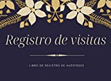 Registro De visitas: Libro De Registro De Huéspedes, para anotar los datos del viajero exigidos por ley de los clientes en hoteles, hostales y posadas, puede anotar 200 clientes