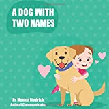 A Dog With Two Names