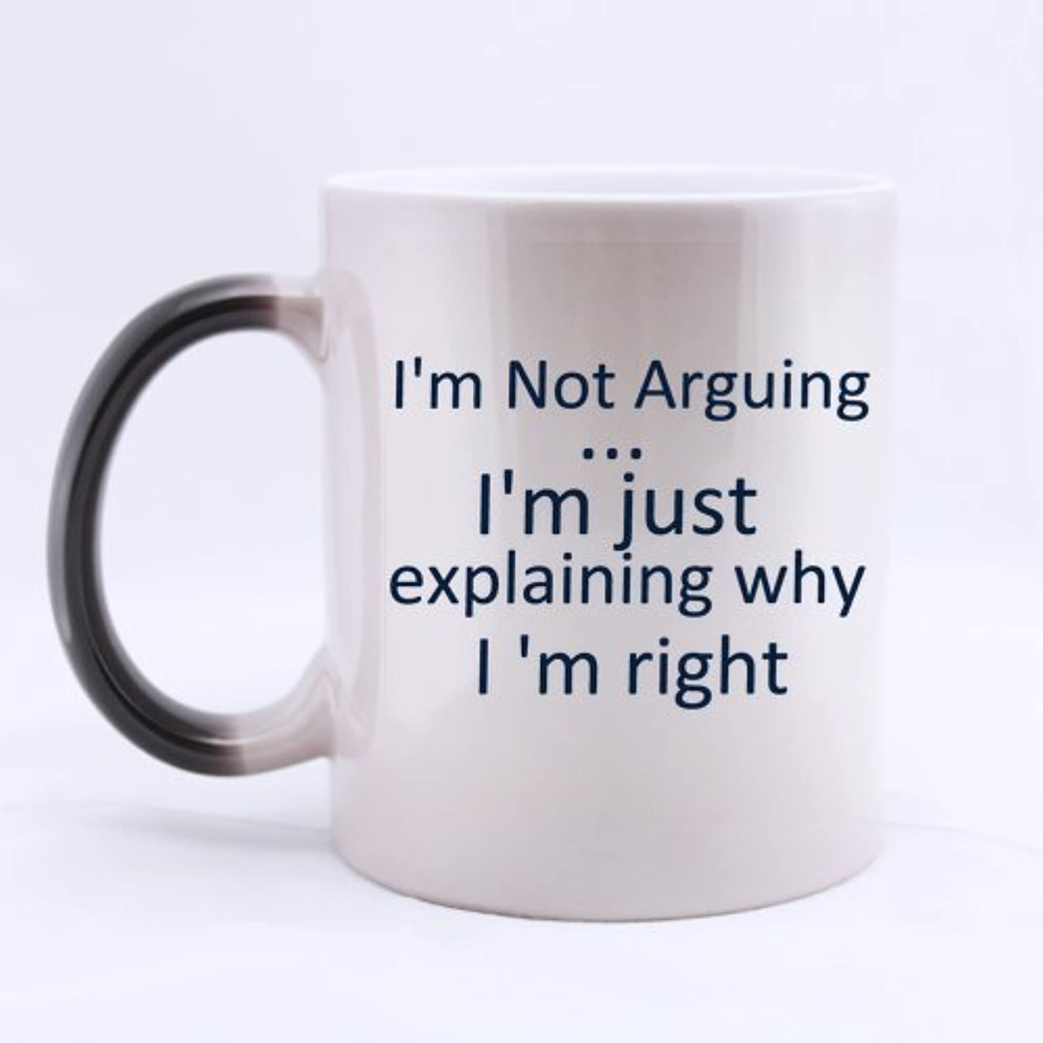 disfrutando de sus compras Sisters Sisters Sisters Brojohers Gifts Funny Quotes I'm Not Arguing... I'm just explaining why I'm right Tea Coffee Wine Cup 100% Ceramic 11-Ounce Morphing Mug by All Things AMZ  seguro de calidad