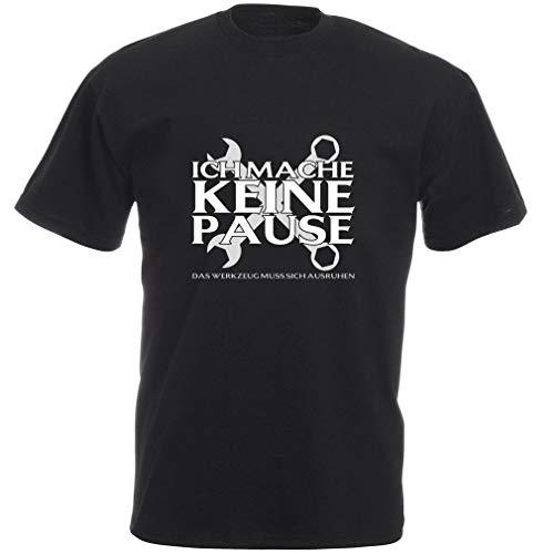 """Fun Shirt mit Aufdruck """"ich Mache Keine Pause – das Werkzeug muss Sich ausruhen"""" als Geschenkidee für Heimwerker und Bauarbeiter"""