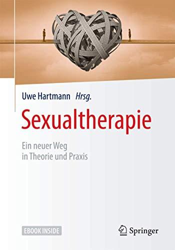 Sexualtherapie: Ein neuer Weg in Theorie und Praxis