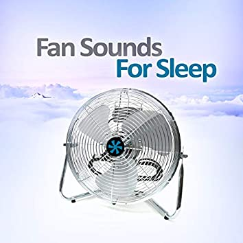 Fan Sounds For Sleep