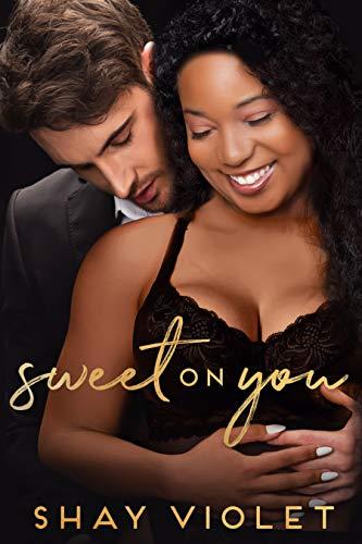 Sweet On You (Broken Resolutions BWWM Holiday Romance Book 3)
