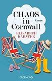 Elisabeth Kabatek: Chaos in Cornwall