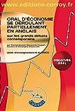 Oral d'économie se déroulant partiellement en anglais sur les grands débats contemporains - Unité d'enseignement 6 du DSCG. Avec ccd-rom