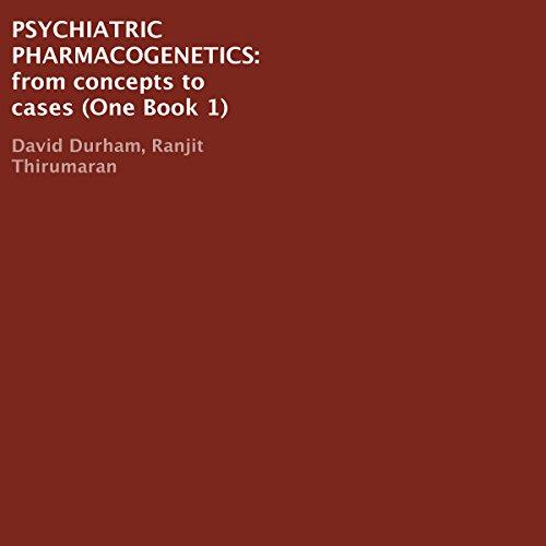 Psychiatric Pharmacogenetics, Book 1 audiobook cover art