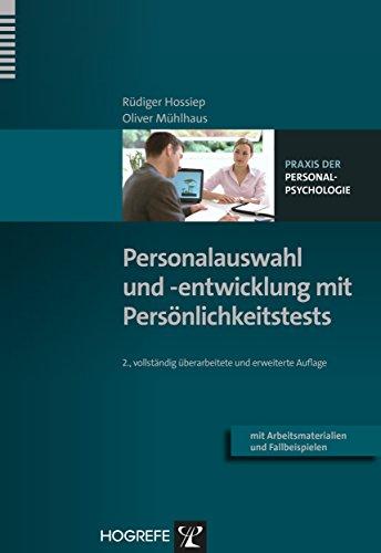 Personalauswahl und -entwicklung mit Persönlichkeitstests (Praxis der Personalpsychologie 9) (German Edition)