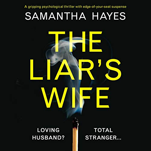 The Liar's Wife                   By:                                                                                                                                 Samantha Hayes                               Narrated by:                                                                                                                                 Karen Cass                      Length: 11 hrs and 31 mins     102 ratings     Overall 4.0