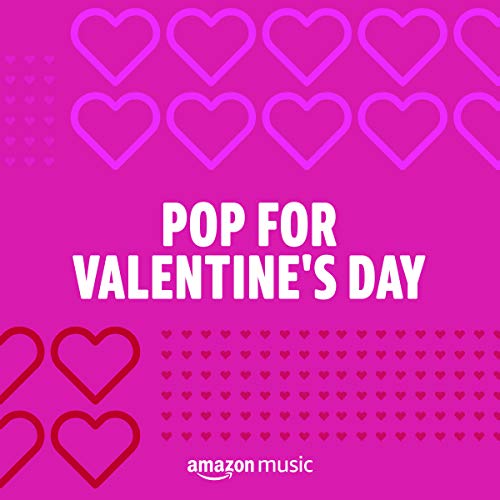 Pop for Valentine's Day