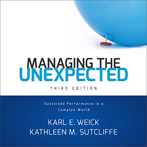 Managing the Unexpected: Sustained Performance in a Complex World audiobook cover art