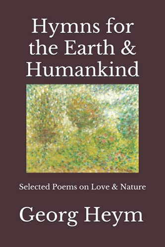 Hymns for the Earth & Humankind: Selected Poems on Love & Nature