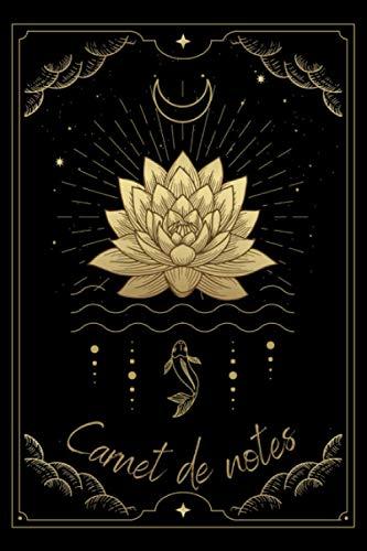 Carnet de notes: Fleur de lotus - Symbole du bouddhisme tibétain - Symbole de pureté absolue et de l'Eveil - Cahier de notes Ligné - 120 pages - 15,24 x 22,86 cm - 6x 9 pouces