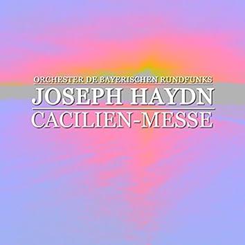 Haydn: Cacilien-Messe - Handel: Orgelkonzert Nr. 4