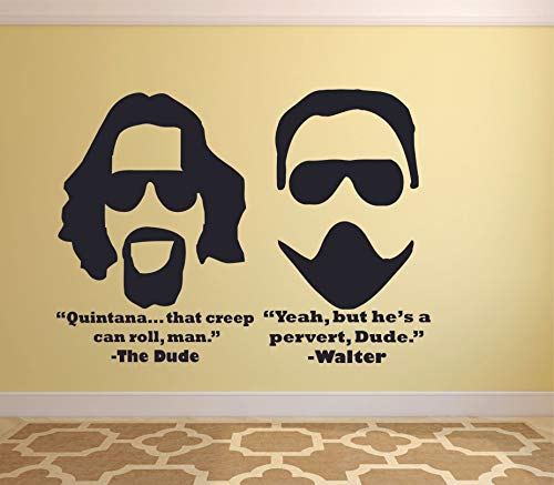 Quintana That Creep Can Roll Man, Yeah But He's A Pervert Dude Big Lebowski Quote Wall Decal Cinema Vinyl Sticker Movie Wall Design for Room Home Bedroom Wall Art Mural Decoration Size (25x30 inch)