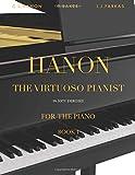 Hanon: The Virtuoso Pianist in Sixty Exercises, Book 1: Piano...