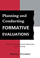Planning and Conducting Formative Evaluations (Teaching in Higher Education S)