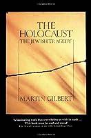 The Holocaust by Fellow Martin Gilbert(1987-02-27)