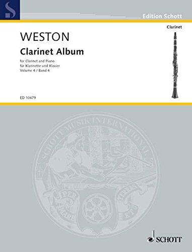 Clarinet Album: Vol. 4. Klarinette in B und Klavier. (Edition Schott)